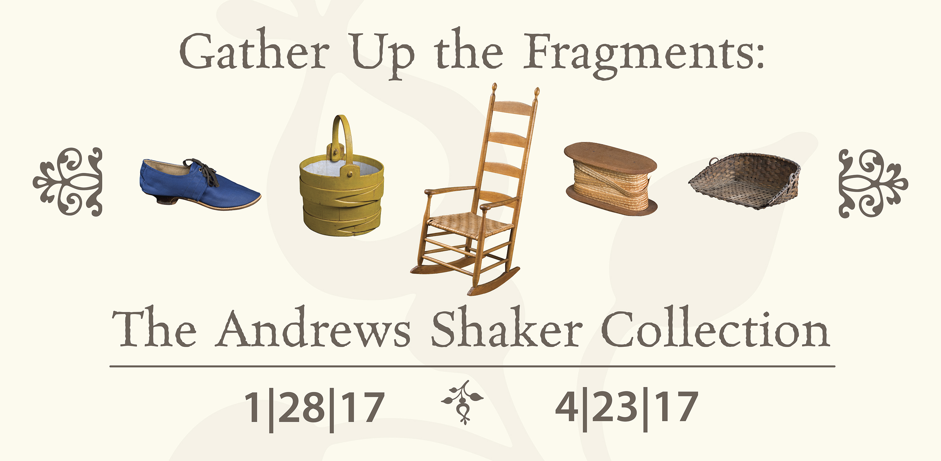 gather up the fragments: the andrews shaker collection - mercer